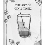 The Art of Drinks - The Art of Gin & Tonic